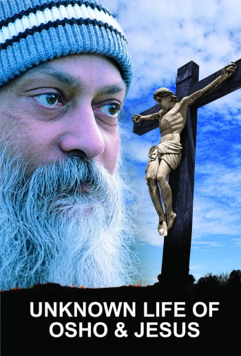 Unknown Life of Osho & Jesus