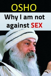 Why I am not against sex